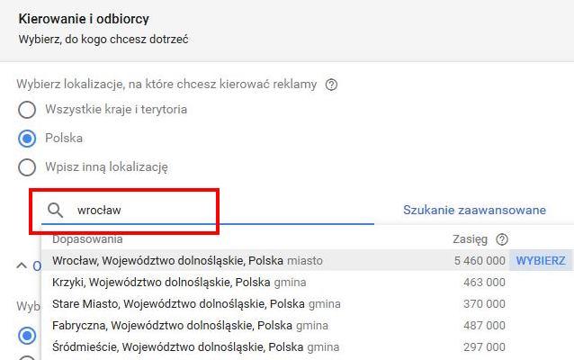 pierwsza kampania w Google Ads - lokalizacja odbiorcy
